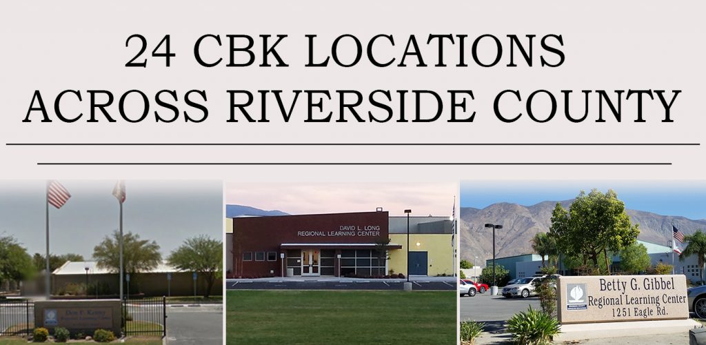 24 CBK Locations Across Riverside County pictures 3 buildings