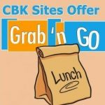CBK Sites Offer Grab n Go Lunch