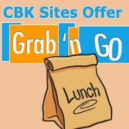 CBK Sites Offer Grab n Go Lunch